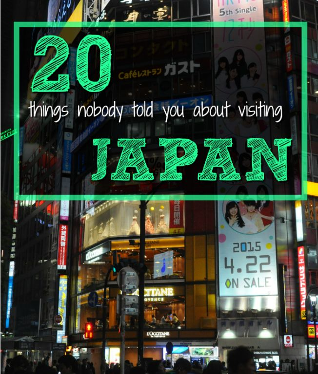 20 things nobody told you about visiting Japan - I have vehemently expressed how Japan is my favorite country in the world. It's all the weird quirks, the latest crazes and its uniqueness which makes Japan such brilliant place.  When I first arrived in Tokyo, I had no idea how to eat sushi...