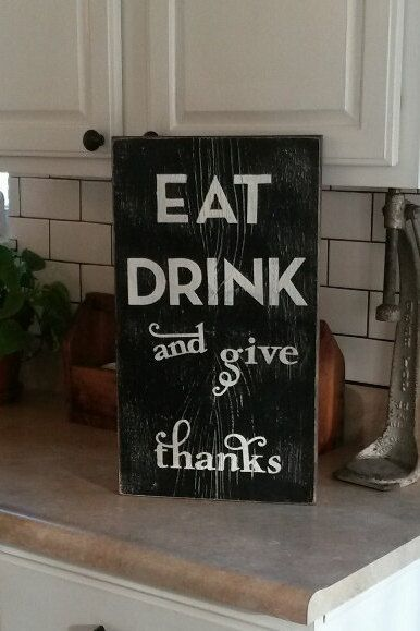 Eat Drink Give Thanks Sign DIning Sign Wood Sign by RagdollAnnies