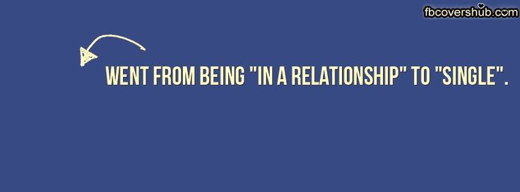 In a Relationship to Single Fb Cover