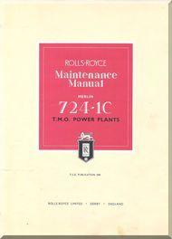 Rolls Royce Merlin 724-1C  Aircraft Engine Maintenance Manual