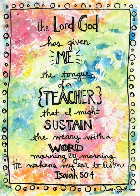 Isaiah 50:4 Tongue of a Teacher by Nicole Plymesser Nelson