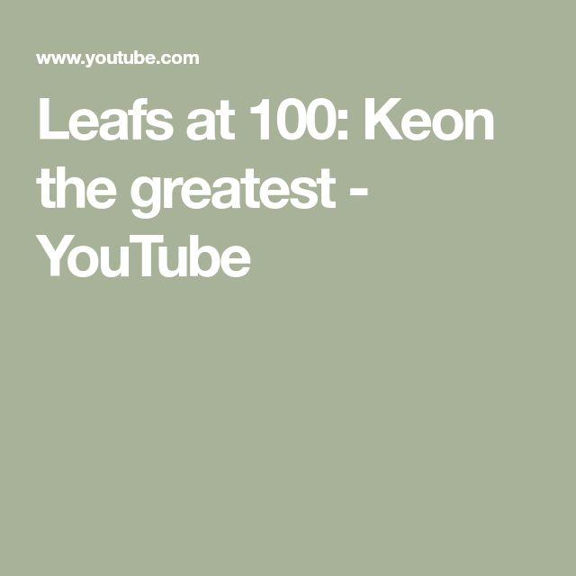 Leafs at 100: Keon the greatest - YouTube