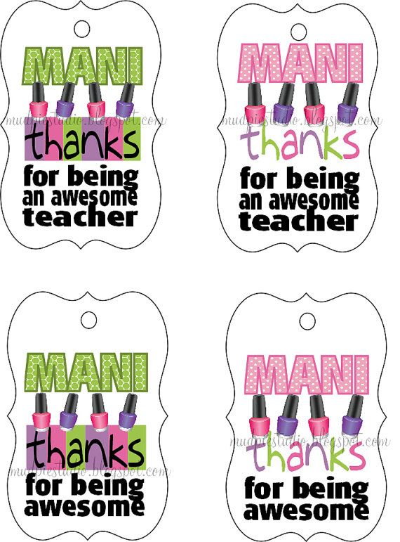 Can make for room moms maybe?? Manicure Gift Tag Printable Label - Teacher Appreciation on Etsy, $5.00