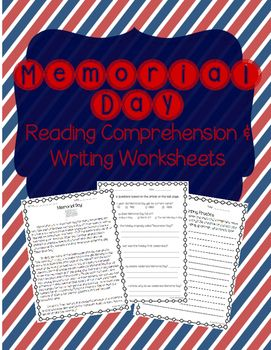 This is a reading comprehension passage about Memorial Day. It includes the history of Memorial Day and some common tips about celebrating Memorial Day and honoring our fallen soldiers. The passage is accompanied by a Memorial Day comprehension worksheet (multiple choice and short answer) and a Memorial Day writing prompt.Great for celebrating Memorial Day with your elementary students!Can be used as classwork or homework.If you enjoyed this Memorial Day product, be sure to check out other…
