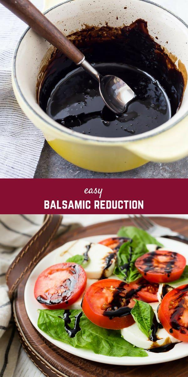 Balsamic Reduction How To Make Balsamic Glaze With Video Recipe Balsamic Reduction Recipe Balsamic Glaze Recipes Balsamic Reduction