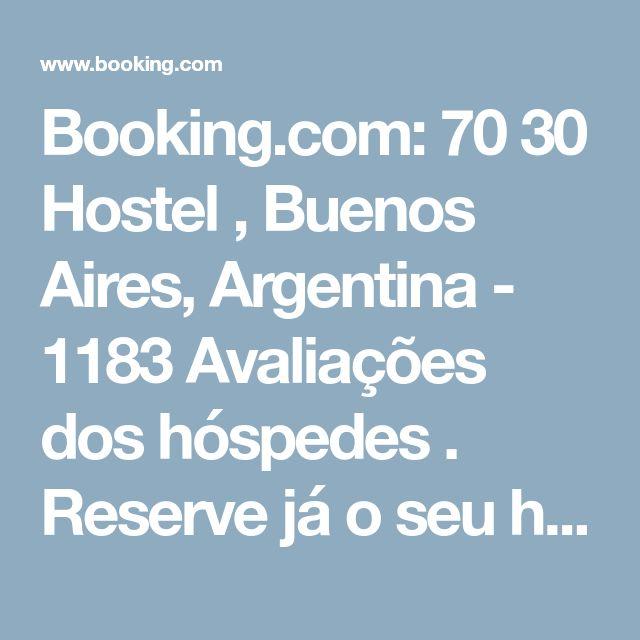 Booking.com: 70 30 Hostel , Buenos Aires, Argentina - 1183 Avaliações dos hóspedes . Reserve já o seu hotel!
