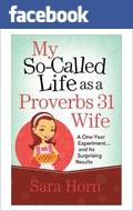 On my list of books to get/read-My So-Called Life as a Proverbs 31 Wife :: Sara Horn