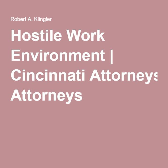 environment essay hostile working The general legal definition for a hostile work environment is one that is so hostile that the worker fears going to work federal code and case law describes the atmosphere as being offensive, intimidating, or oppressive.