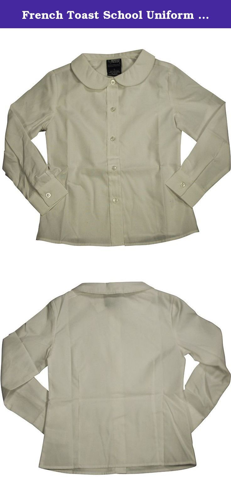 French Toast School Uniform Girls Long Sleeves Peter Pan Blouse, White, 4T. A true classic, French Toast easy-care blouse is topped by rounded Peter Pan collar.