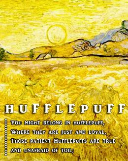 Do you Hufflepuff haters see another line that says they are idiots? No? Ok. Then BACK OFF.