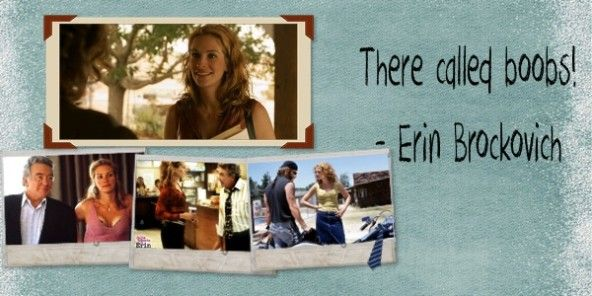 Erin Brockovich Movie Quotes  Sayings  Pinterest
