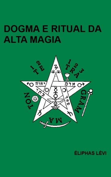 Download Dogma e Ritual de Alta Magia   - Eliphas Levi    em ePUB mobi e pdf