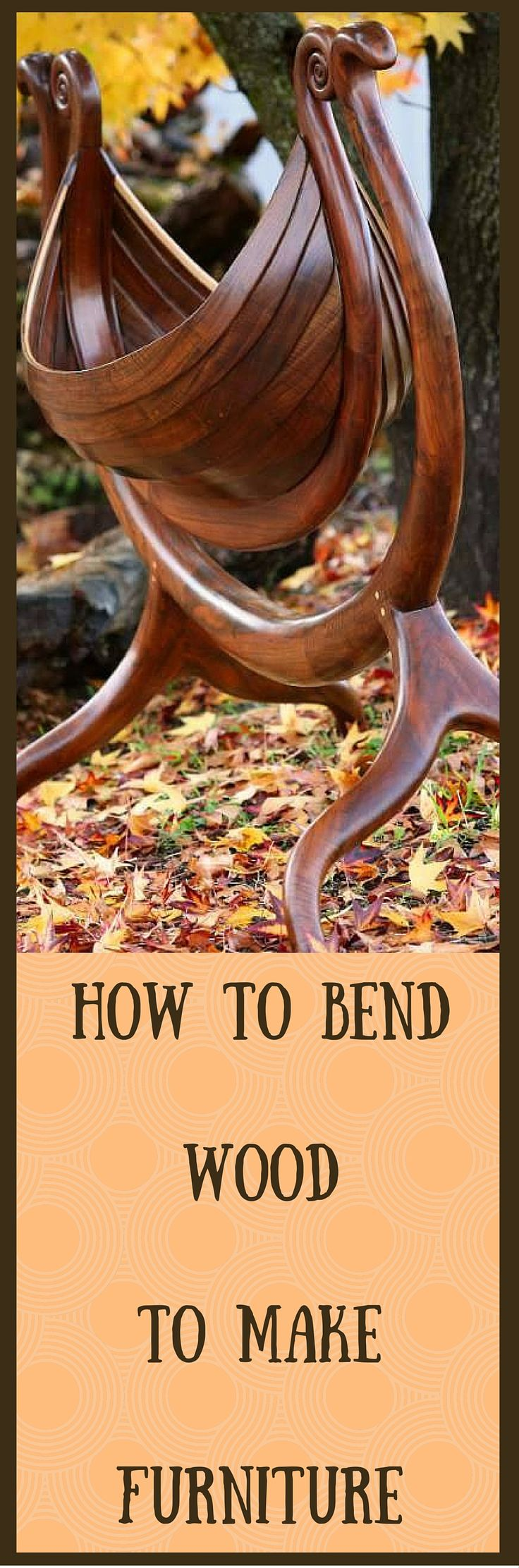 How To Bend Wood To Make Furniture: http://vid.staged.com/w4Qs