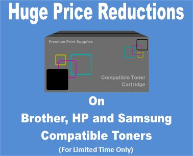 Huge Price Reductions On Compatible Toners for Brother, HP and Samsung