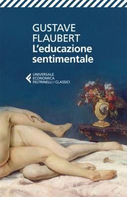 L'educazione sentimentale di Gustave Flaubert