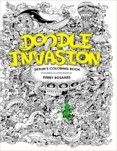 Doodle Invasion Zifflins Coloring Book By Zifflin Kerby