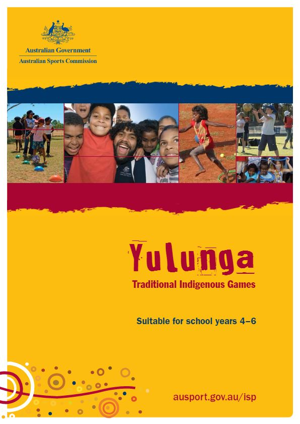 Yulunga - Traditional Indigenous Games suitable for school years 4, 5, 6.