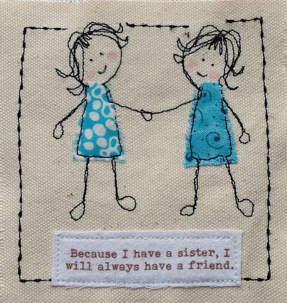 Because i have a sister, I will always have a friend. This handmade card would be very special to send to your sister. I can print your words at the top of the card eg Happy Birthday Susan to make it even more special but if you dont request a special message I will leave the card