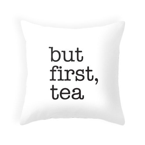 But first tea black typography throw pillow Black and by LatteHome, $32.00