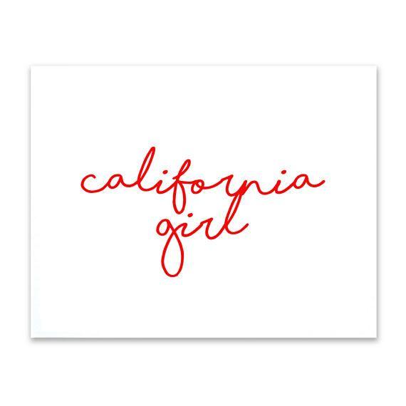 Wall Art Prints California Girl Quote Printable Art