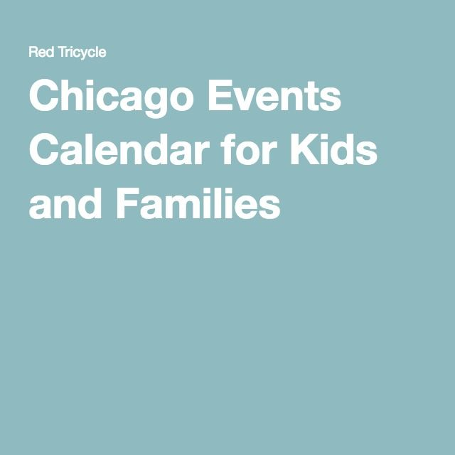 Chicago Events Calendar for Kids and Families
