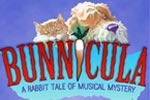 Get Bunnicula tickets, discount tickets, theater information, reviews, cast, pictures, news, video and more! - off-broadway, NY
