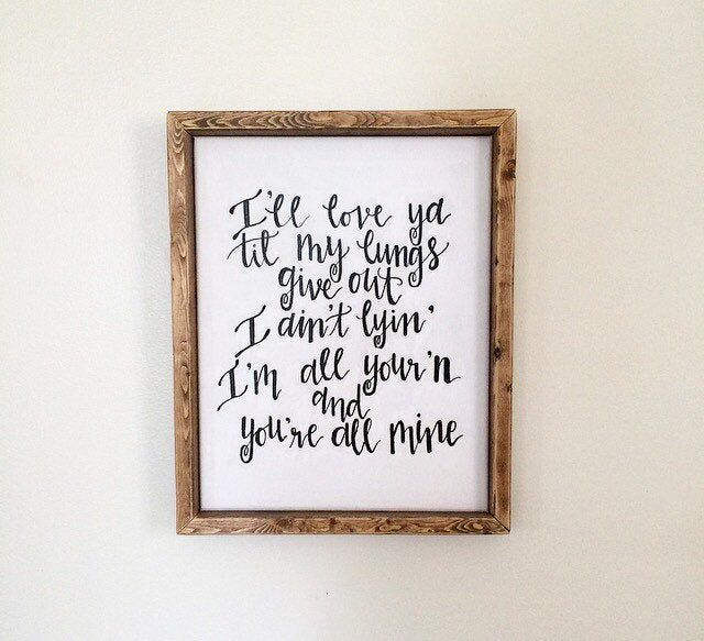 All Yourn Lyrics By Tyler Childers Hand Painted Sign Mountain Mama