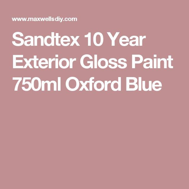 Sandtex 10 Year Exterior Gloss Paint 750ml Oxford Blue