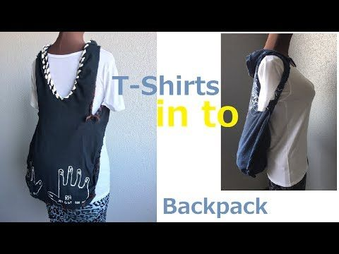 DIY T-shirt into Backpack No sew ティ-シャツ リメイク リュックサック エコバッグ - YouTube