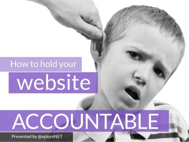 How to hold your website accountable.  Getting a return on investment from your digital marketing isn't accidental - it take time, money and a careful plan...
