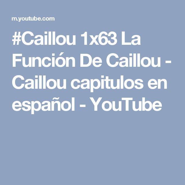 #Caillou 1x63 La Función De Caillou - Caillou capitulos en español - YouTube