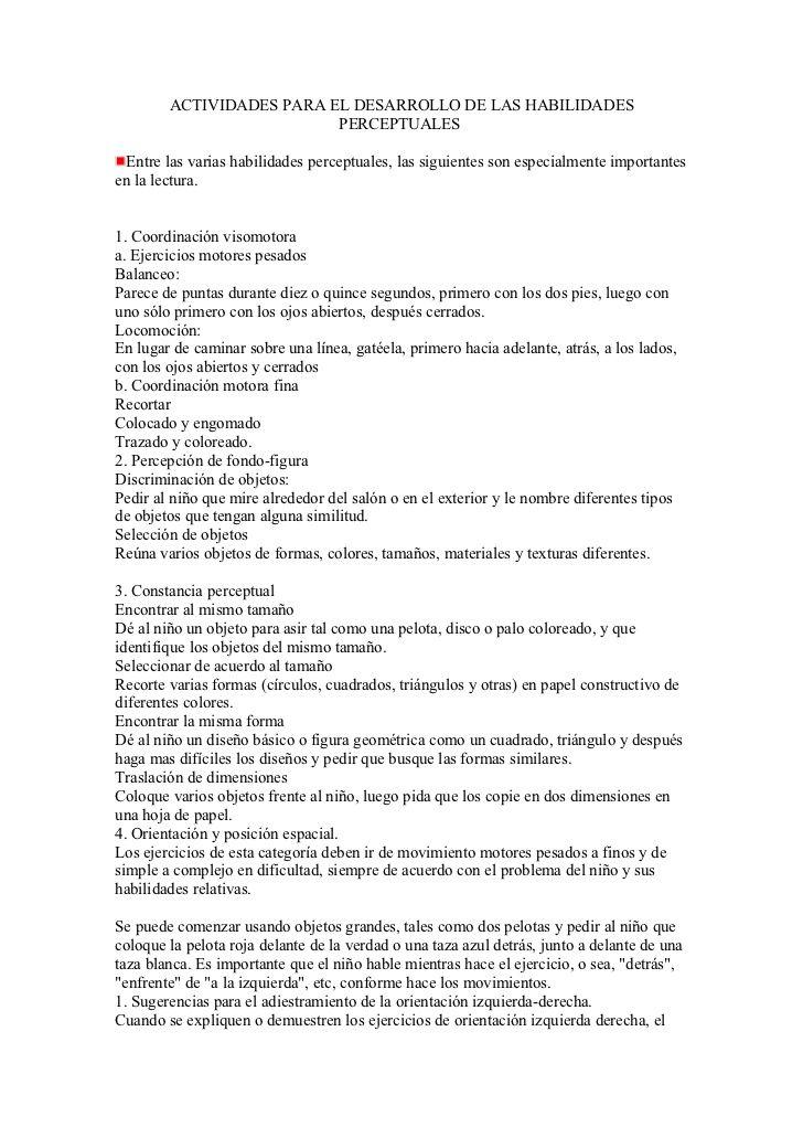 ACTIVIDADES PARA EL DESARROLLO DE LAS HABILIDADES                          PERCEPTUALES Entre las varias habilidades perce...