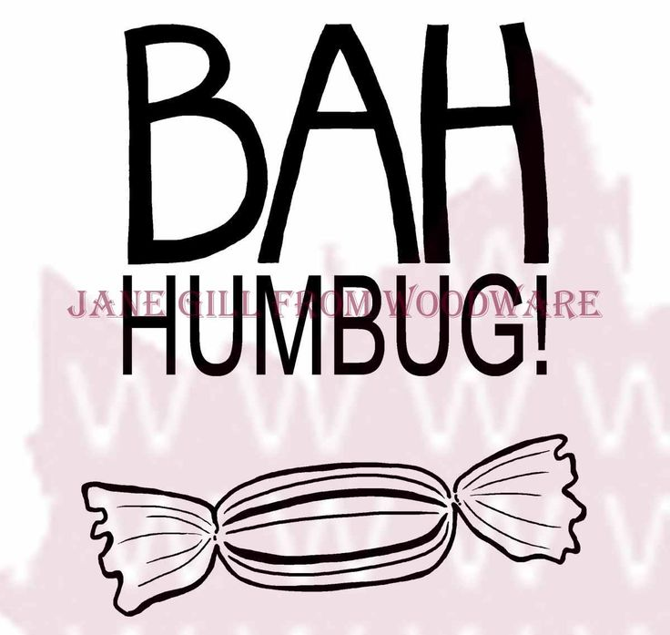 Woodware Stamp Bah Humbug - Google Search