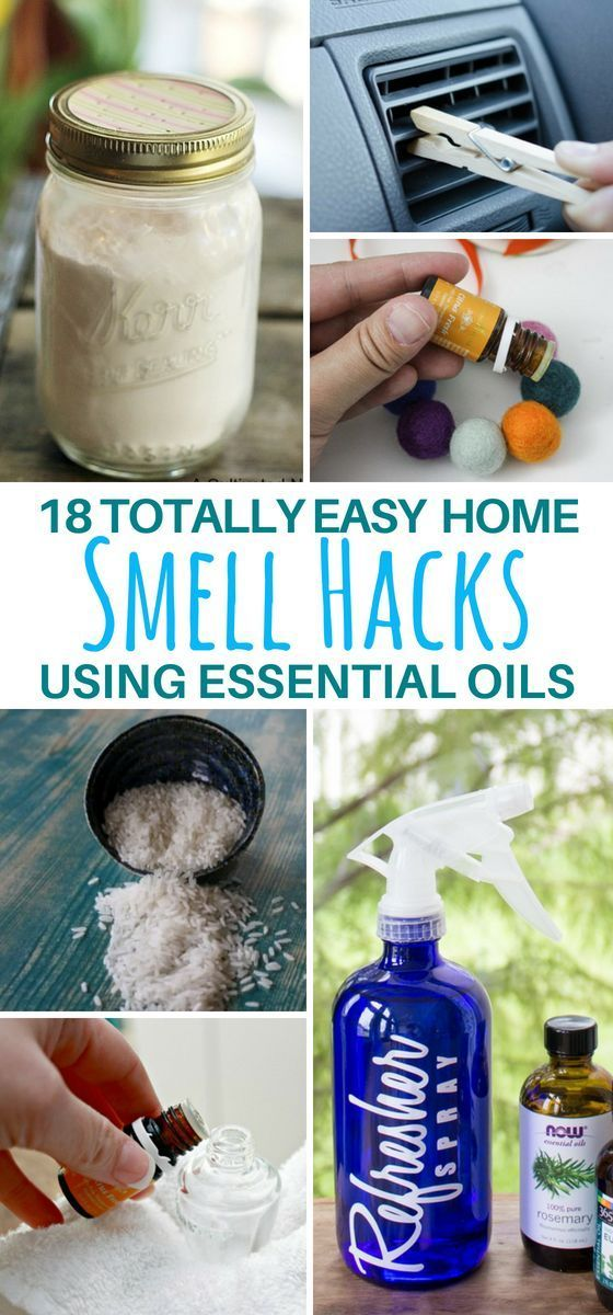 Essential Oils Scent Hacks That Ll Make Your Home Smell Divine