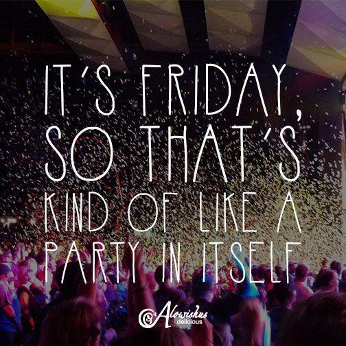 #quote #friday #TGIF #partytime #weekend #endofwork #bundaberg #cafe #alowishus
