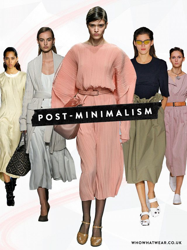 spring summer 2017 fashion trends: post-minimalism