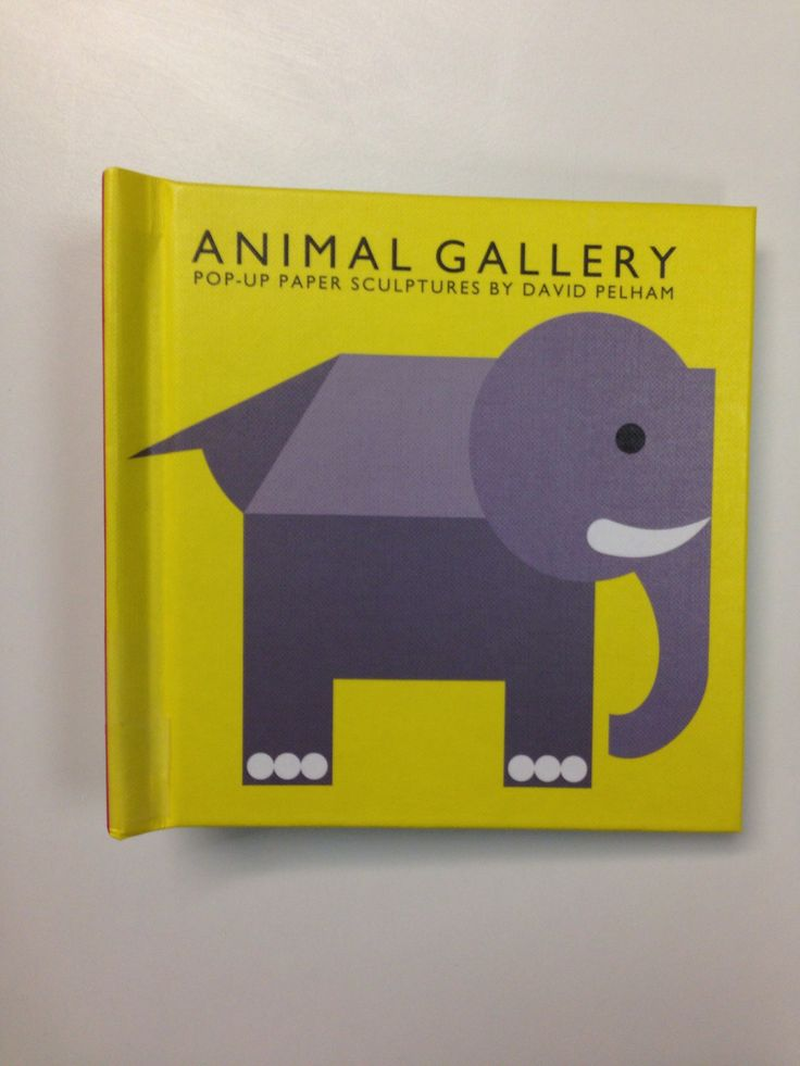 Animal gallery: pop-up paper sculptures by David Pelham. London: Tango Books, 2013