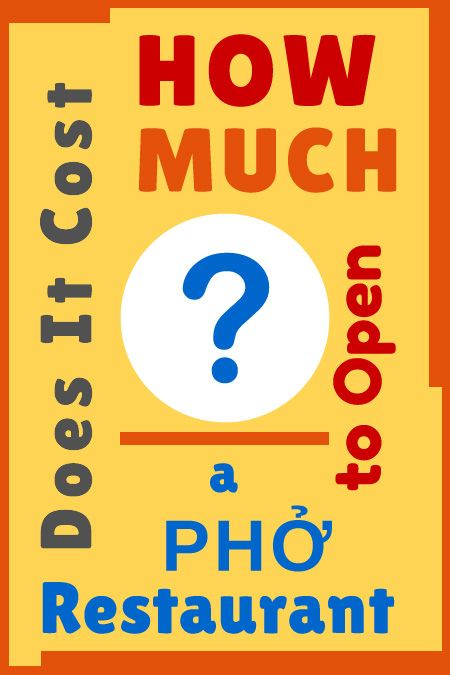 "How Much Does It Cost To Build And Open A Pho Restaurant? The question is simple, but the answer is not. It's a question hopeful pho restaurateurs and pho customers alike would often ask me. If you just want a ""ballpark"" number, then I can tell you right now and you can skip the rest of this post..."