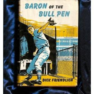 Baron of the Bull Pen (Hardcover)  http://www.picter.org/?p=B0007I8390