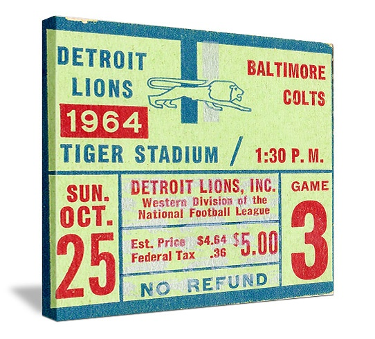 http://www.shop.47straightposters.com/ Vintage Detroit Lions football ticket on canvas.