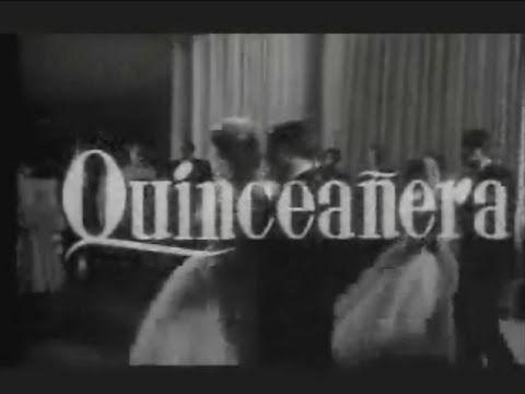 Quinceañera (1960) Martha Mijares - Teresa Velázquez - Maricruz Olivier
