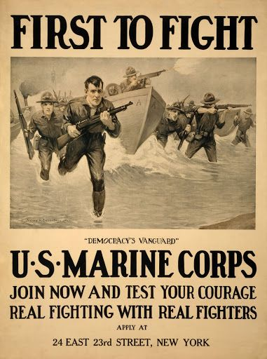 """American WWI Marines recruitment poster, """"First to Fight"""""""