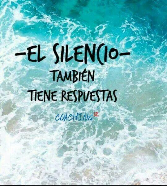 El silencio también tiene respuestas (pineado por @PabloCoraje) #Citas #Frases #Quotes