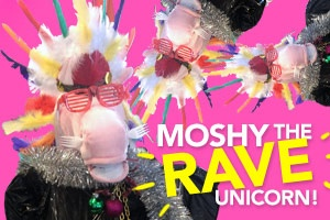 It's Moshy the rave unicorn!
