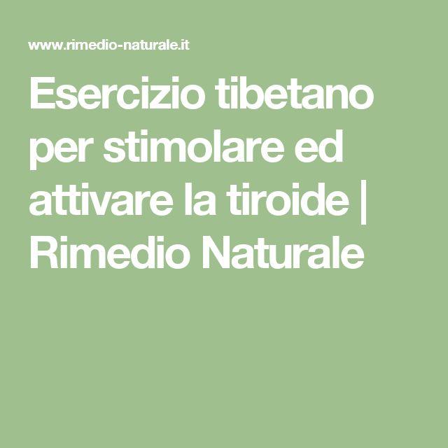 Esercizio tibetano per stimolare ed attivare la tiroide | Rimedio Naturale