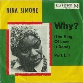 The cover of Nina Simone's tribute to Martin Luther King, Why? (The King of Love Is Dead)