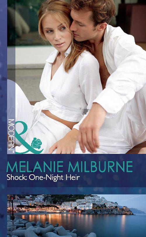Shock: One-Night Heir (Mills & Boon Largeprint Romance): Melanie Milburne: 9780263221879: Amazon.com: Books