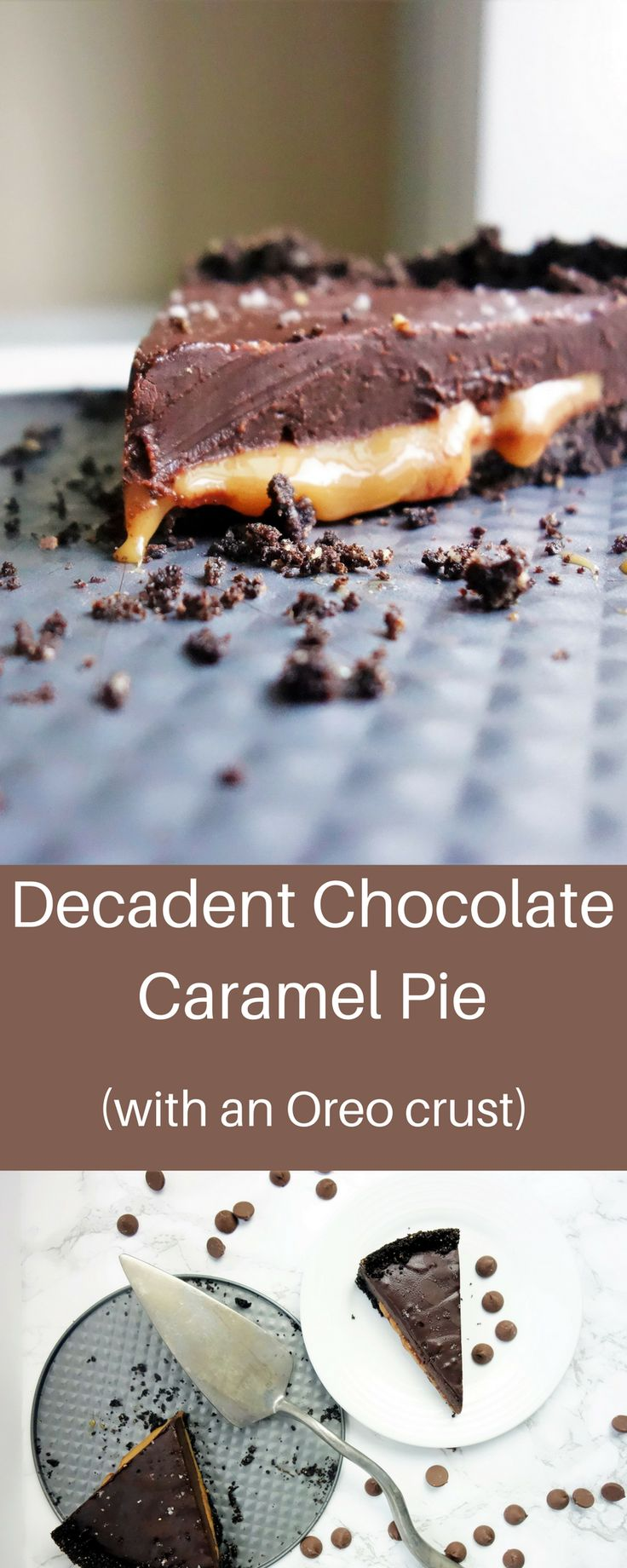 Deliciously Decadent Chocolate Caramel Pie with an Oreo Crust chocolate truffle pie, chocolate caramel pie recipe, chocolate pie recipe, easy chocolate pie, oreo crust, no bake chocolate pie, no bake desserts, holiday desserts, chocolate salted caramel tart, salted caramel chocolate pie, dark chocolate caramel oreo pie, chocolate oreo pie recipe, holiday dessert recipes