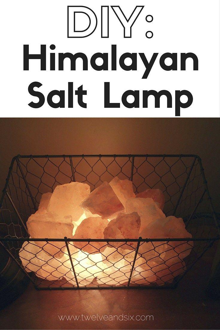 DIY: Himalayan Salt Lamp
