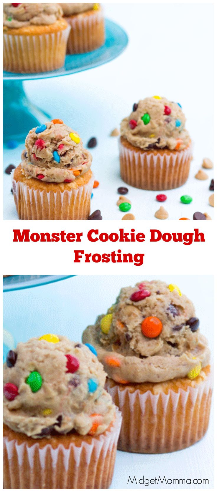Monster Cookie Dough Frosting Just like eating the cookie dough before it hits the oven. Added on top of a cupcake these are amazing and a kids favorite!